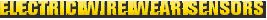 MONROE BRAKES®: Electric Wire Wear Sensors