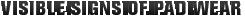MONROE BRAKES®: Visible Signs of Pad Wear