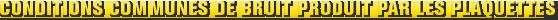 MONROE BRAKES®: CONDITIONS COMMUNES DE BRUIT PRODUIT PAR LES PLAQUETTES