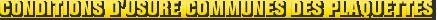 MONROE BRAKES®: Conditions d'usure communes des plaquettes