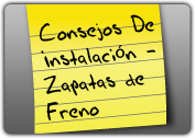 MONROE BRAKES®: Consejos De Instalación - Zapatas de Freno